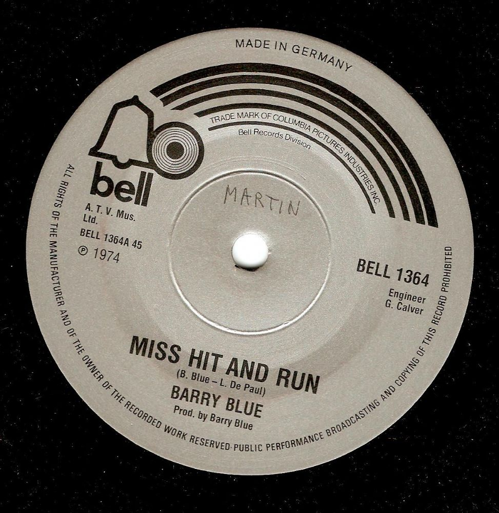 BARRY BLUE Miss Hit And Run Vinyl Record 7 Inch German Bell 1974